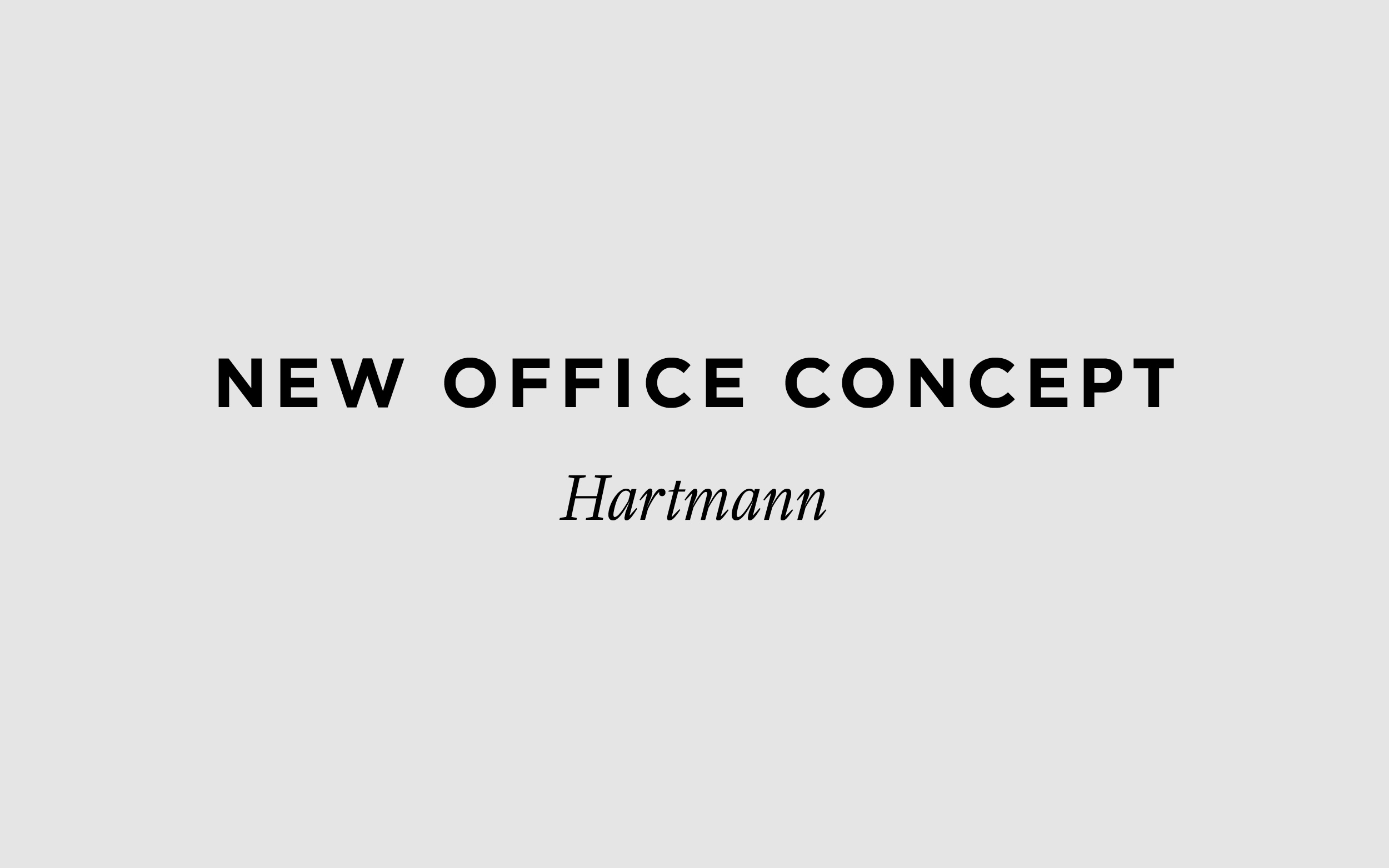 New office Hartmann